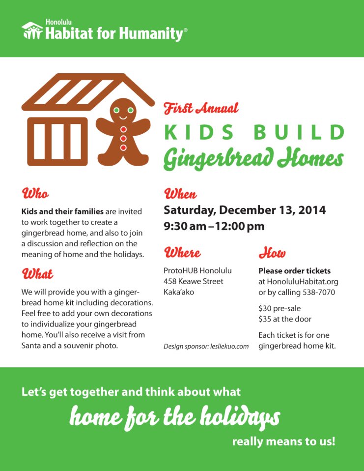 "Flyer reading ""Honolulu Habitat for Humanity First Annual Kids Build Gingerbread Homes."""